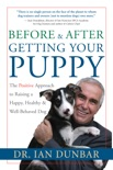 Before and After Getting Your Puppy book summary, reviews and download