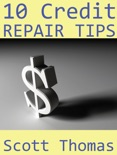 10 Credit Repair Tips book summary, reviews and download