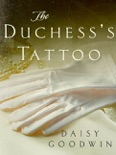 The Duchess's Tattoo book summary, reviews and download