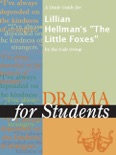 """A Study Guide for Lillian Hellman's """"The Little Foxes"""" book summary, reviews and downlod"""