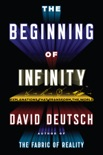 The Beginning of Infinity book synopsis, reviews