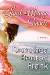 The Land of Mango Sunsets book summary, reviews and downlod