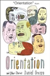 Orientation: A Story book summary, reviews and download