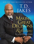 Making Great Decisions Reflections book summary, reviews and downlod