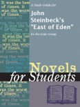 """A Study Guide for John Steinbeck's """"East of Eden"""" book summary, reviews and downlod"""