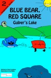 Blue Bear, Red Square: Gulper's Lake book summary, reviews and download