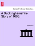 A Buckinghamshire Story of 1663. book summary, reviews and downlod
