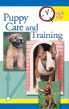 Quick & Easy Puppy Care and Training book summary, reviews and download
