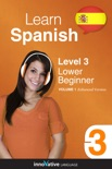 Learn Spanish - Level 3: Lower Beginner Spanish (Enhanced Version) book summary, reviews and download