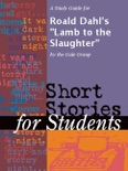 """A Study Guide for Roald Dahl's """"Lamb to the Slaughter"""" book summary, reviews and downlod"""