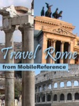 Rome & Lazio, Italy: Illustrated Travel Guide, Phrasebook & Maps (Mobi Travel) book summary, reviews and downlod