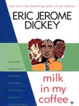 Milk in My Coffee book summary, reviews and download