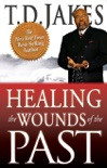 Healing the Wounds of the Past book summary, reviews and downlod