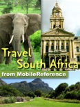 South Africa Travel Guide: Incl. Cape Town, Johannesburg, Pretoria, Cape Winelands, 20+ National Parks. Illustrated Guide & Maps (Mobi Travel) book summary, reviews and downlod