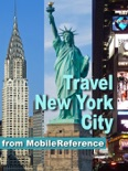 New York City (NYC) Includes Manhattan, Brooklyn, Bronx, Queens, Staten Island & more: Illustrated Travel Guide and Maps (Mobi Travel) book summary, reviews and downlod