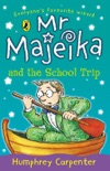 Mr Majeika and the School Trip book summary, reviews and downlod