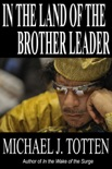 In the Land of the Brother Leader book summary, reviews and download