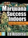 Marijuana Success Indoors book summary, reviews and download