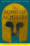The Song of Achilles (Enhanced Edition) (Enhanced Edition) book summary, reviews and download