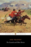 The Cossacks and Other Stories book summary, reviews and download