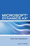Microsoft® Dynamics AX® Interview Questions: Unofficial Microsoft Dynamics AX Axapta Certification Review book summary, reviews and download