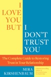 I Love You But I Don't Trust You book summary, reviews and download