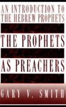 The Prophets as Preachers book summary, reviews and download