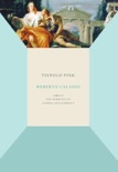 Tiepolo Pink book summary, reviews and download