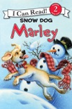Marley: Snow Dog Marley book summary, reviews and download