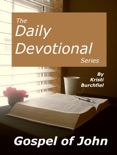 The Daily Devotional Series: Gospel of John book summary, reviews and download