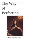 The Way of Perfection book summary, reviews and download