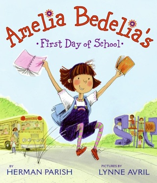 Amelia Bedelia's First Day of School by Herman Parish E-Book Download