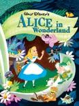 Walt Disney's Alice in Wonderland book summary, reviews and download