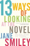 13 Ways of Looking at the Novel book summary, reviews and download