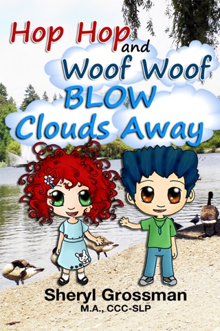 Hop Hop and Woof Woof Blow Clouds Away by Sheryl Grossman book summary, reviews and downlod