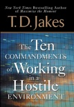 Ten Commandments of Working in a Hostile Environment book summary, reviews and downlod