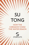 How the Ceremony Ends/The Water Demon (Storycuts) book summary, reviews and downlod