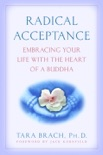 Radical Acceptance book summary, reviews and download