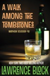 A Walk Among the Tombstones book summary, reviews and download