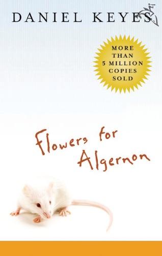 Flowers for Algernon by Daniel Keyes E-Book Download
