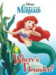 The Little Mermaid: Where's Flounder? book summary, reviews and download