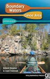 Boundary Waters Canoe Area: Eastern Region book summary, reviews and download