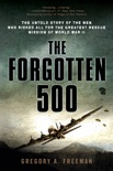 The Forgotten 500 book summary, reviews and download