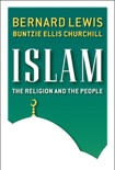 Islam: The Religion and the People book summary, reviews and download