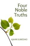 The Four Noble Truths book summary, reviews and download