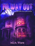 No Way Out: And Other Scary Short Stories e-book