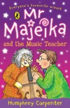 Mr Majeika and the Music Teacher book summary, reviews and downlod