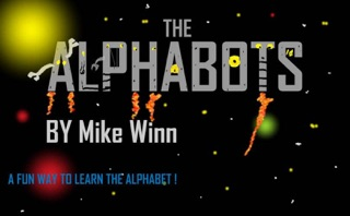 The Alphabots by DIY Media Group DBA BookBaby book summary, reviews and downlod