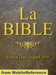 La Bible (Louis Segond 1910) French Bible book summary, reviews and downlod