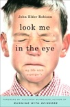 Look Me in the Eye book summary, reviews and download